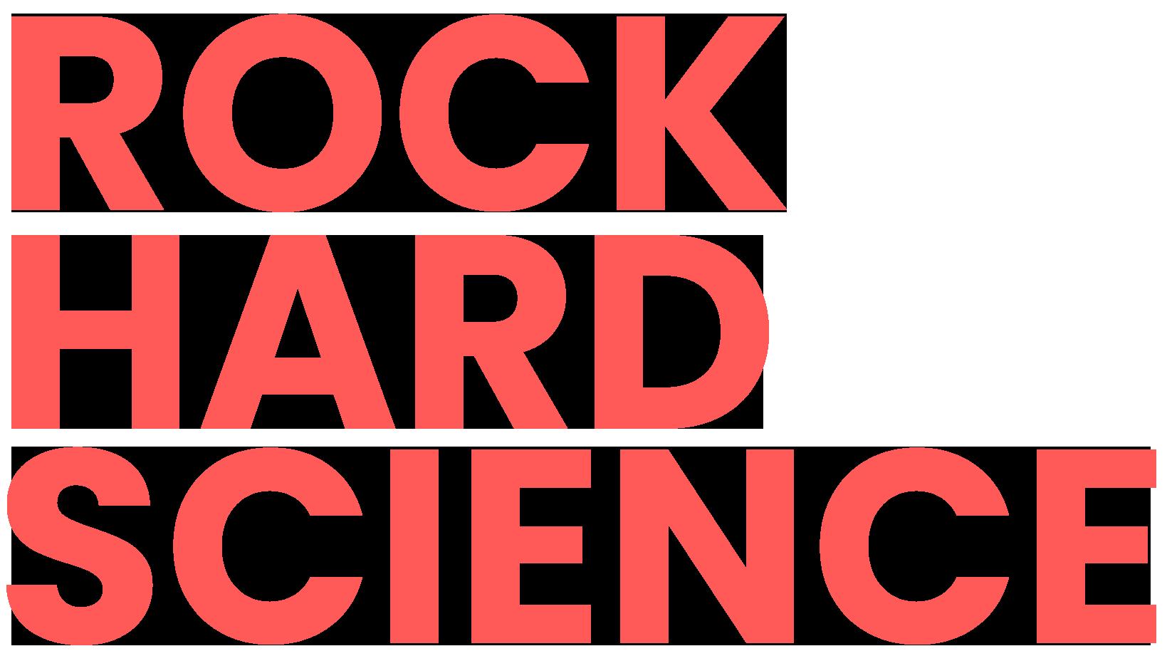 Rock Hard Science